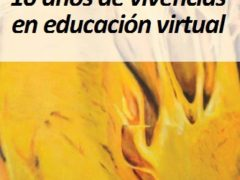10 años de vivencias en educación virtual - Net-Learning
