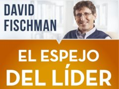Libro - El espejo del lider - David Fischman