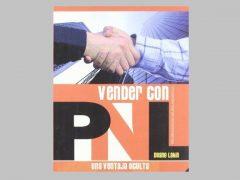 Vender con PNL - Una ventaja oculta. Por Duane Lakin